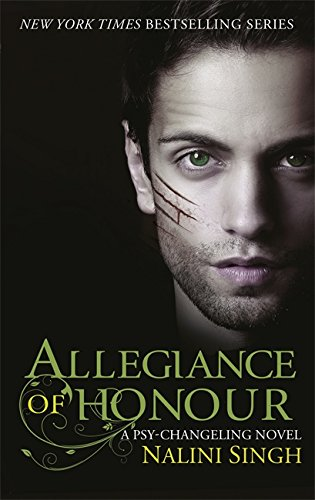 Allegiance of Honour By Nalini Singh