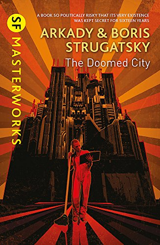 The Doomed City By Arkady Strugatsky