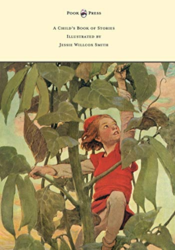 A Child's Book of Stories - Illustrated by Jessie Willcox Smith By Penrhyn W Coussens