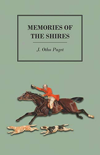 Memories of the Shires By J Otho Paget