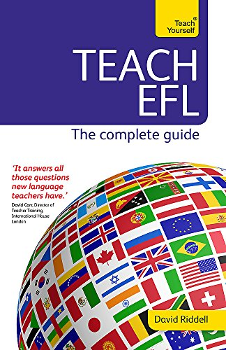 Teach English as a Foreign Language: Teach Yourself (New Edition) By David Riddell