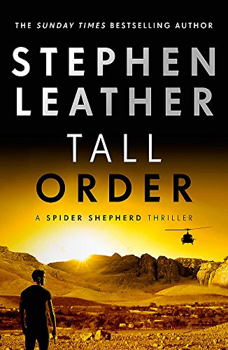 Tall Order (The Spider Shepherd Thrillers) By Stephen Leather