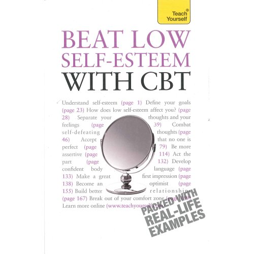 Teach Yourself Beat Low Self-esteem with CBT By Stephen Palmer