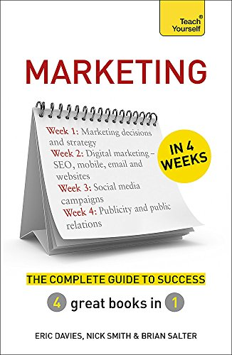 Marketing in 4 Weeks By Eric Davies