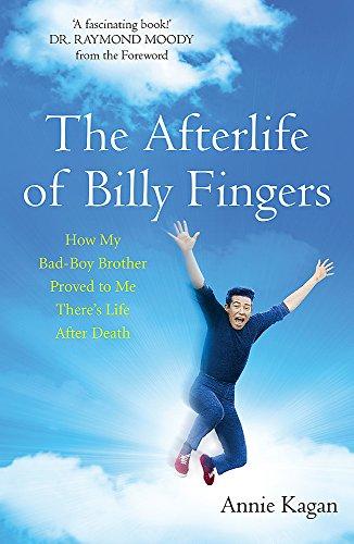The Afterlife of Billy Fingers von Annie Kagan