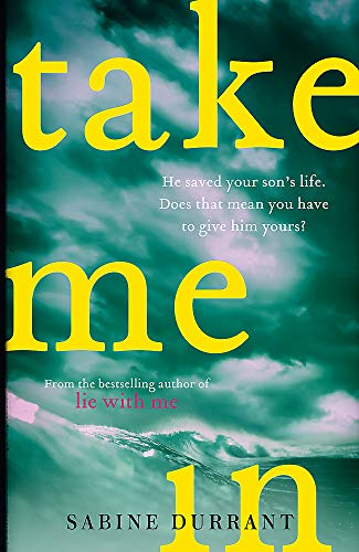 Take Me In By Sabine Durrant