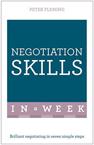 Negotiation Skills In A Week By Peter Fleming