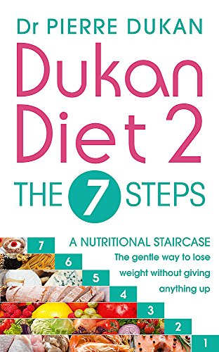 Dukan Diet 2 - The 7 Steps By Dr Pierre Dukan