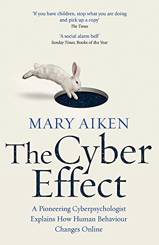 Cyber Effect By Mary Aiken