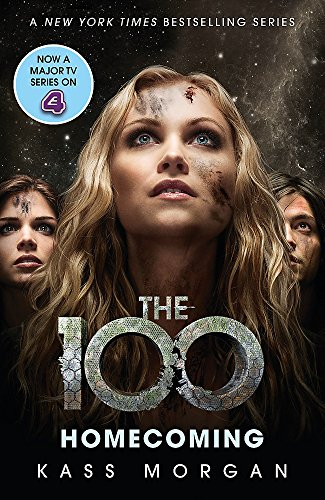 Homecoming (The 100) By Kass Morgan