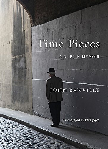 Time Pieces By John Banville