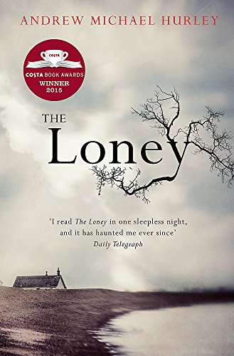 The Loney: 'The Book of the Year 2016' By Andrew Michael Hurley