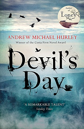 Devil's Day: From the Costa winning and bestselling author of The Loney By Andrew Michael Hurley