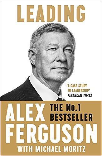 Leading by Alex Ferguson