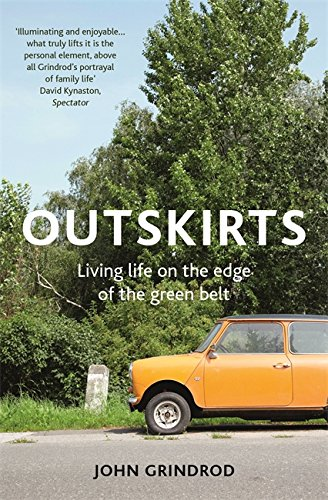 Outskirts By John Grindrod
