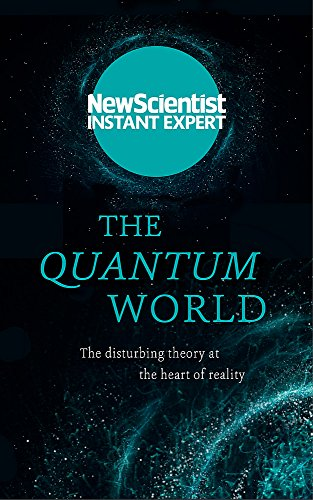 The Quantum World By New Scientist