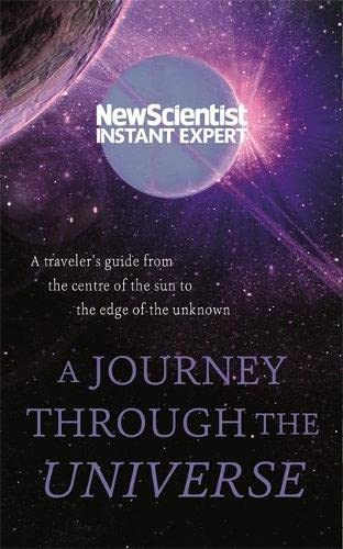 A Journey Through The Universe By New Scientist
