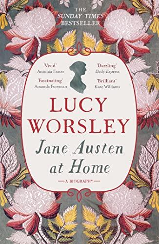 Jane Austen at Home von Lucy Worsley