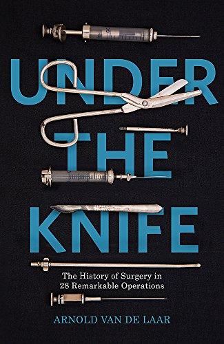 Under the Knife By Arnold van de Laar
