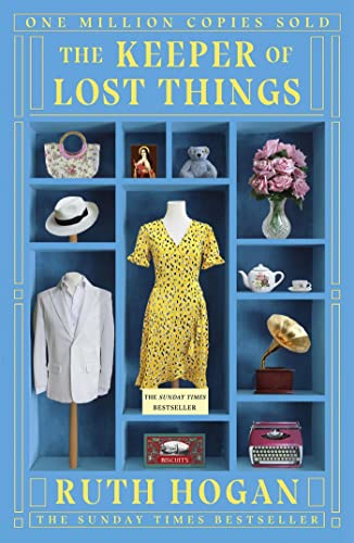 The Keeper of Lost Things: The feel-good novel of the year by Ruth Hogan