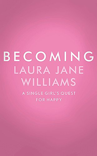 Becoming By Laura Jane Williams