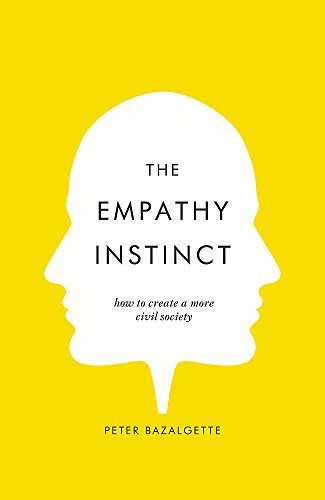 The Empathy Instinct By Peter Bazalgette