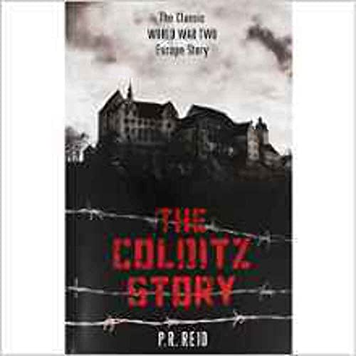 The Colditz Story By Reid  Major P R