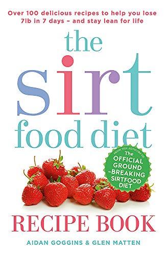 The Sirtfood Diet Recipe Book By Aidan Goggins
