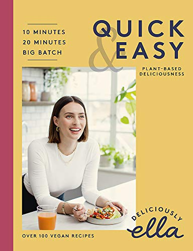 Deliciously Ella Quick & Easy By Ella Mills Woodward