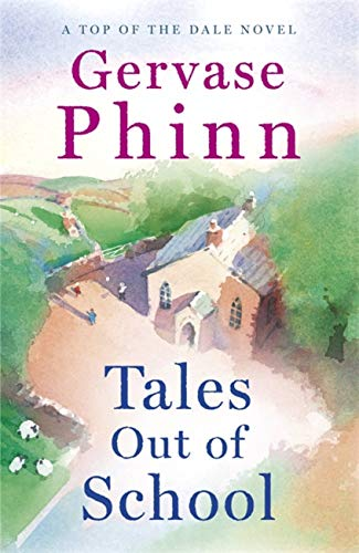 Tales Out of School By Gervase Phinn