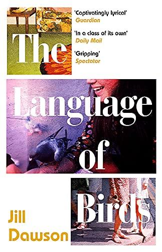 The Language of Birds By Jill Dawson