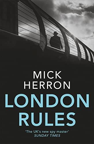 London Rules: Jackson Lamb Thriller 5 By Mick Herron