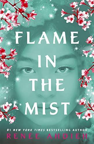 Flame in the Mist von Renee Ahdieh