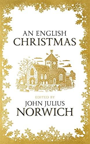 An English Christmas By John Julius Norwich