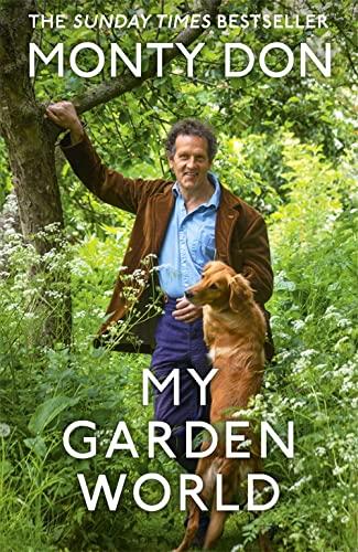 My Garden World By Monty Don