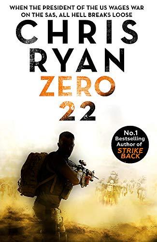 Zero 22: Danny Black Thriller 8 By Chris Ryan