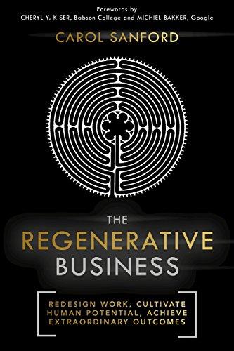 The Regenerative Business By Carol Sanford