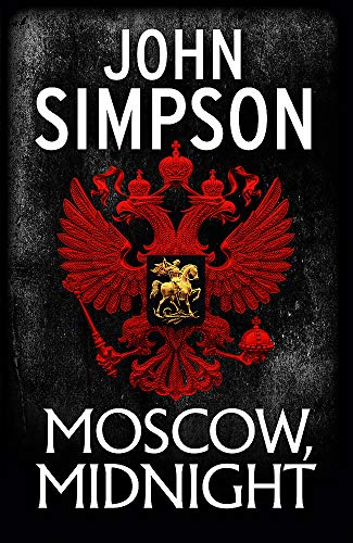 Moscow, Midnight By John Simpson