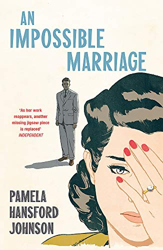 An Impossible Marriage By Pamela Hansford Johnson