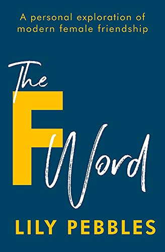 The F Word By Lily Pebbles