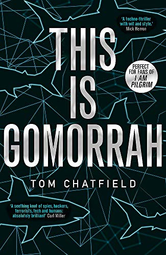This is Gomorrah By Tom Chatfield