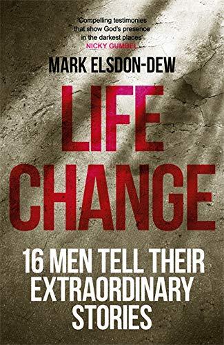 Life Change By Mark Elsdon-Dew