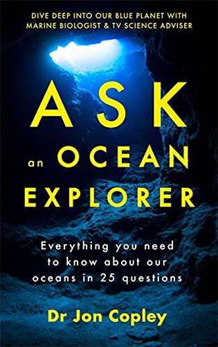 Ask an Ocean Explorer By Dr Jonathan Copley