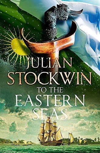 To the Eastern Seas By Julian Stockwin