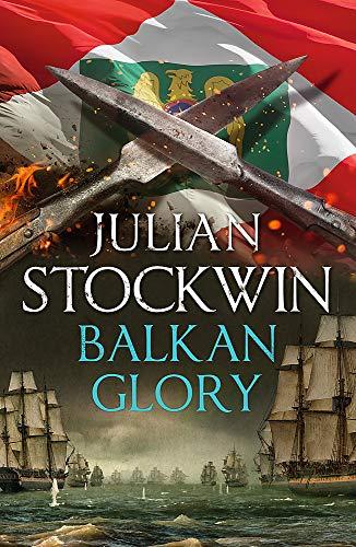 Balkan Glory By Julian Stockwin