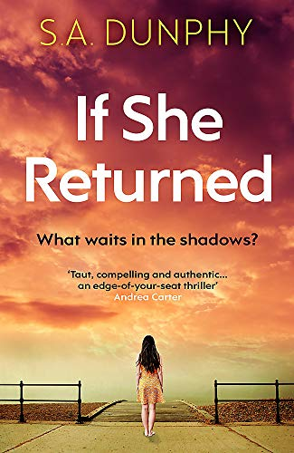 If She Returned By S.A. Dunphy