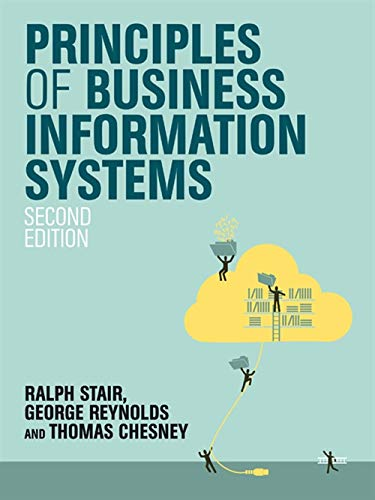 Principles of Business Information Systems By Thomas Chesney