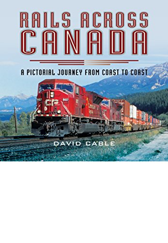 Rails Across Canada By David Cable