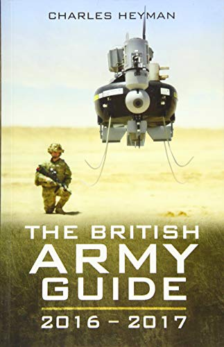 The British Army Guide 2016-2017 By Charles Heyman