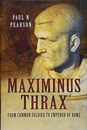 Maximinus Thrax von Paul N. Pearson